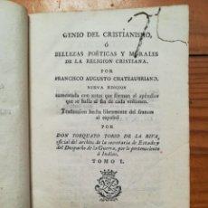 Libros antiguos: GENIO DEL CRISTIANISMO DE CHATEAUBRIAND 1818. Lote 171275948