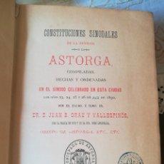 Libros antiguos: LIBRO CONSTITUCIONES SINODALES DIÓCESIS DE ASTORGA.. Lote 171365733