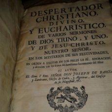Libros antiguos: DESPERTADOR CHRISTIANO DIVINO Y EUCHARISTICO 1760 PERGAMINO. Lote 171449923