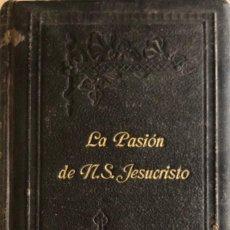 Libros antiguos: LA DOLOROSA PASION DE N.S. JESUCRISTO. ANNA-CATALINA EMMERICH. MADRID. 485 PAGINAS.. Lote 171514900