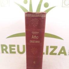 Libros antiguos: AÑO CRISTIANO TOMO VI.JUAN CROISSET.. Lote 172152222
