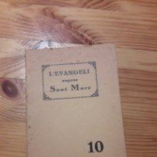 Libros antiguos: EL SANT EVANGELI SEGONS SANT MARC 1935 SOCIETAT BIBLICS BRITANICA I ESTRANGERA. Lote 172161614