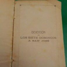 Libros antiguos: LIBRO RELIGIOSO LOS SIETE DOMINGOS A SAN JOSE. 1902. Lote 172212562