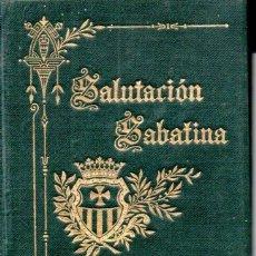Libros antiguos: SALUTACIÓN SABATINA A NTRA. SRA. DE LA MERCED (1902). Lote 172232232