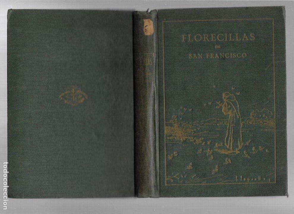 FLORECILLAS DEL GLORIOSO PADRE SAN FRANCISCO Y SUS FRAILES VICH 1927 ILUSTRACIONES JOSE SEGRELLES (Libros Antiguos, Raros y Curiosos - Religión)