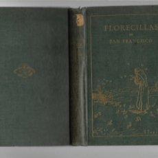 Libros antiguos: FLORECILLAS DEL GLORIOSO PADRE SAN FRANCISCO Y SUS FRAILES VICH 1927 ILUSTRACIONES JOSE SEGRELLES. Lote 172282265