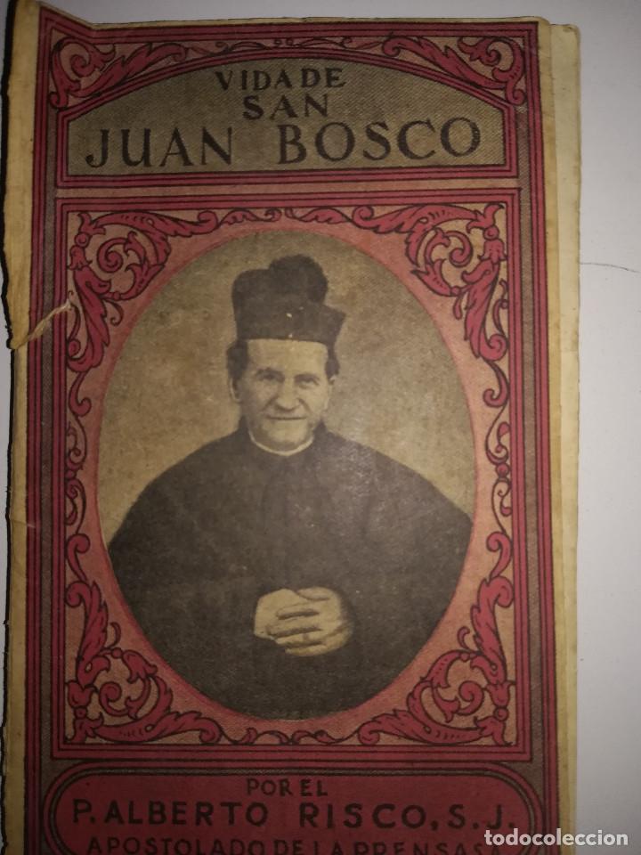 VIDA DE SAN JUAN BOSCO (Libros Antiguos, Raros y Curiosos - Religión)