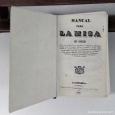 Libros antiguos: MANUAL PARA LA MISA. VARIOS AUTORES. LIB. A. SIERRA. BARCELONA. 1840.. Lote 172630682
