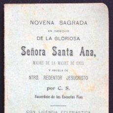 Libros antiguos: NOVENA SAGRADA EN OBSEQUIO DE LA GLORIOSA SEÑORA SANTA ANA... - EDITADO EN SEVILLA. Lote 172639125