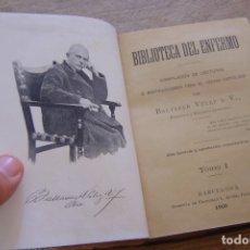 Libros antiguos: BIBLIOTECA DEL ENFERMO I. BALTASAR VELEZ Y V. 1900.. Lote 172698087