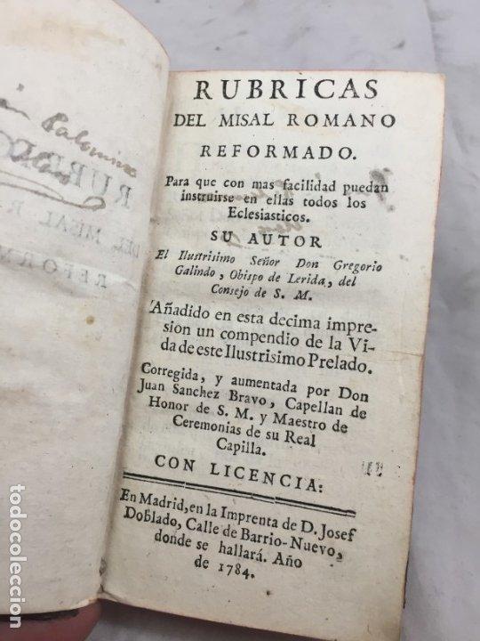 RUBRICAS DEL MISAL ROMANO 1784 GREGORIO GALINDO OBISPO DE LÉRIDA IMPRENTA JOSEF DOBLADO MADRID (Libros Antiguos, Raros y Curiosos - Religión)
