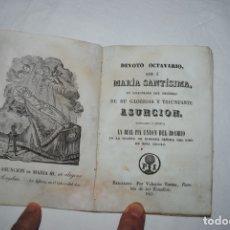 Libros antiguos: DEVOTO OCTAVARIO QUE A MARIA SANTISIMA 1841. Lote 172956219