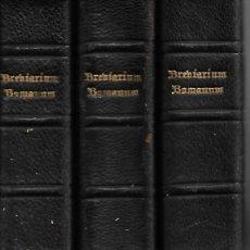Libros antiguos: ANTIGUOS TRES LIBROS RELIGIOSOS DE BREBIARIUN ROMANUM VER FOTOS . Lote 173082137