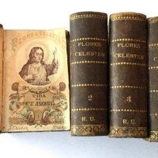 Libros antiguos: FLORES CELESTES. VIDA DE SANTOS. 1898. Lote 173524718