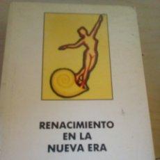 Libros antiguos: LIBRO DE ESPIRITUALIDAD NEW AGE RENACIMIENTO EN LA NUEVA ERA SANDRA RAY Y LEONARD ORR PESA 350 GR. Lote 173960812