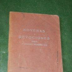 Libros antiguos: NOVENAS Y DEVOCIONES. RECOGIDAS POR EL PO.REMIGIO VILARIÑO 6A.ED. 1936. Lote 174037412