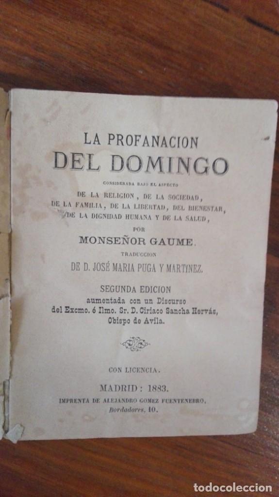 LA PROFANACION DEL DOMINGO GAUME, MONSEÑOR JOSE MARIA MUGA Y MARTINEZ, MADRID (1859) (Libros Antiguos, Raros y Curiosos - Religión)