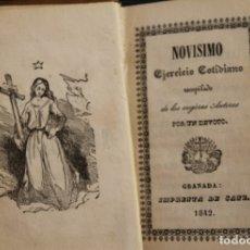 Libros antiguos: ANTIGUO DEVOCIONARIO NOVISIMO EJERCICIO COTIDIANO RECOPILADO DE MEJORES AUTORES POR UN DEVOTO 1842. Lote 174331805