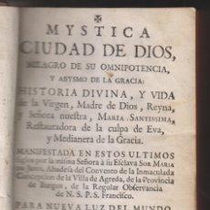 Libros antiguos: SOR MARÍA DE JESÚS DE ÁGREDA: MÍSTICA CIUDAD DE DIOS. TOMO VI. MADRID, 1762. SORIA. Lote 174526288