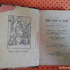 Libros antiguos: LOS QUINCE SÁBADOS DEL ROSARIO, POR M.R.P. FR. PEDRO PALOMEQUE. MADRID 1882. Lote 174966758