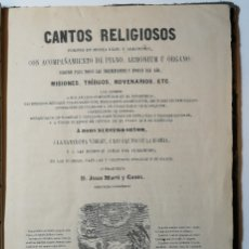 Libros antiguos: CANTOS RELIGIOSOS, D. JUAN MARTI Y CANTO. 1869.. Lote 175089097