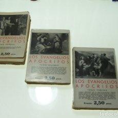 Libros antiguos: LOS EVANGELIOS APÓCRIFOS. 3 TOMOS. EDMUNDO GONZALEZ-BLANCO. LIBRERÍA BERGUA. MADRID. 1934. . Lote 175455939