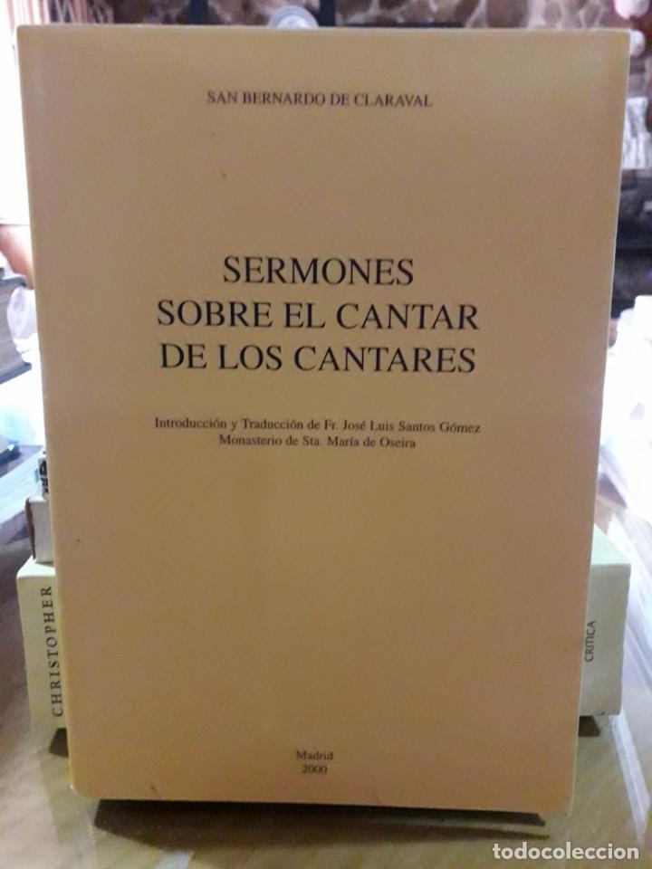 SERMONES SOBRE EL CANTAR DE LOS CANTARES (Libros Antiguos, Raros y Curiosos - Religión)