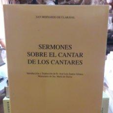 Livros antigos: SERMONES SOBRE EL CANTAR DE LOS CANTARES. Lote 175476868