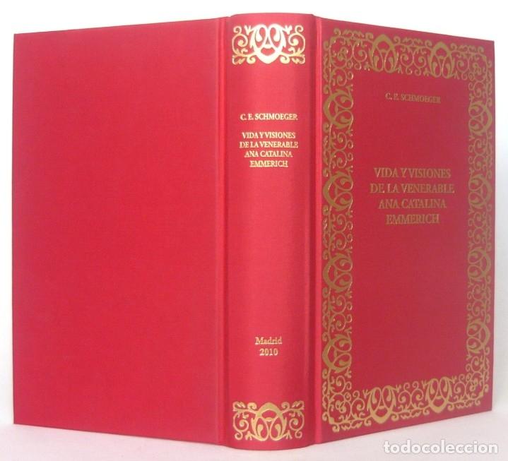 Libros antiguos: 2010 - Mística - Vida y Visiones de la Venerable Ana Catalina Emmerich por el Padre C. E. Schmoeger - Foto 2 - 175626742