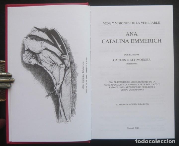 Libros antiguos: 2010 - Mística - Vida y Visiones de la Venerable Ana Catalina Emmerich por el Padre C. E. Schmoeger - Foto 3 - 175626742