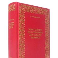 Libros antiguos: 2010 - MÍSTICA - VIDA Y VISIONES DE LA VENERABLE ANA CATALINA EMMERICH POR EL PADRE C. E. SCHMOEGER. Lote 175626742