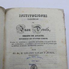 Libros antiguos: L-256 INSTITUCIONES CANONICAS DE JUAN DEVOTI. OBISPO ANAGNI. 1830.. Lote 175759642