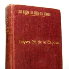 Livres anciens: LEYES DE LA ESPOSA (EDICIÓN DE 1920), DE SOR MARÍA DE JESÚS DE ÁGREDA, EDITORIAL LITÚRGICA ESPAÑOLA.. Lote 175797583