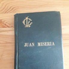 Libros antiguos: JUAN MISERIA CON SELLO DE RAMON COLL RODES ALCALDE DE BARCELONA POLITICO LLIGA NACIDO EN LLORET. Lote 175841649