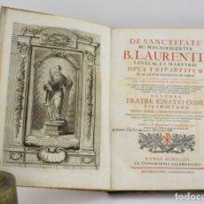 Libros antiguos: DE SANCTITATE AC MAGNIFICENTIA B. LAURENTII LEVITAE ET MARTYRIS, IGNATIO COMO, 1771, ROMAE.. Lote 176070407