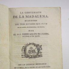 Libros antiguos: LA CONVERSION DE LA MADALENA, PEDRO MALON DE CHAIDE, 1794, SALVADOR FAULÍ, VALENCIA. 21,5X16CM. Lote 176080210
