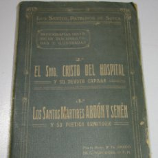 Libros antiguos: LOS SANTOS PATRONOS DE SUECA, CRISTO DEL HOSPITAL, SANTOS DE LA PIEDRA MÁRTIRES ABDÓN Y SENÉN, 1920. Lote 176582768