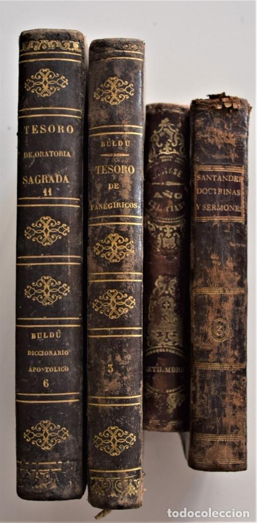 LOTE 4 LIBROS RELIGIOSOS DEL SIGLO XIX - AÑOS 1808, 1860, 1862 Y 1882 - BUEN ESTADO GENERAL (Libros Antiguos, Raros y Curiosos - Religión)