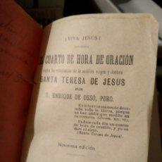 Libros antiguos: EL CUARTO DE HORA DE ORACIÓN. POR ENRIQUE DEL OSSO 1901. Lote 176941159