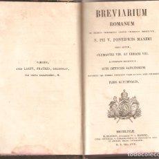Libros antiguos: BREVIARIUM ROMANUM S. PII V. PONTIFICIS MAXIMI AÑO 1.858. Lote 176968508