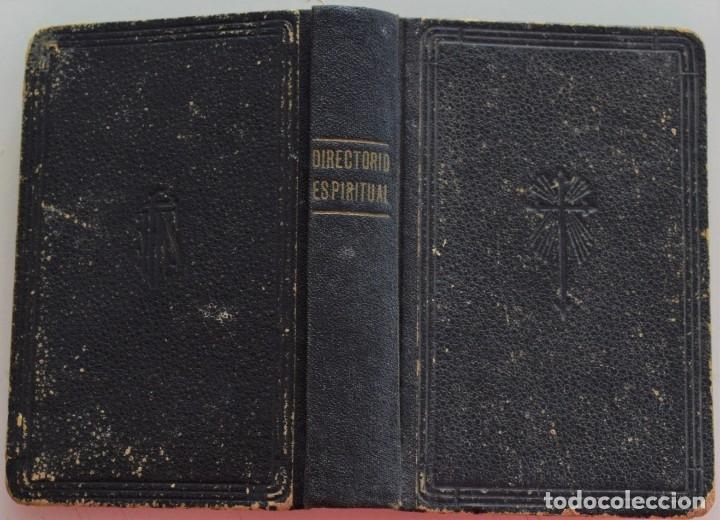 Libros antiguos: DIRECTORIO ESPIRITUAL POR JOSÉ MARÍA SOLER BOLUDA - VALENCIA AÑO 1935 - Foto 2 - 177508970