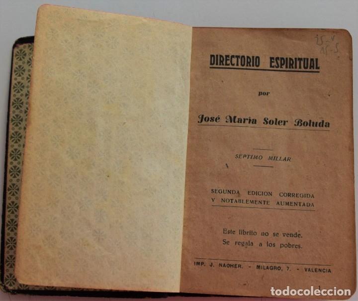Libros antiguos: DIRECTORIO ESPIRITUAL POR JOSÉ MARÍA SOLER BOLUDA - VALENCIA AÑO 1935 - Foto 3 - 177508970