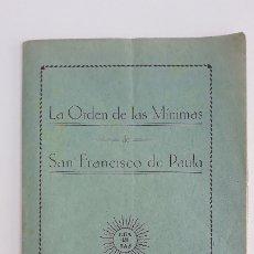 Libros antiguos: LA ORDEN DE LAS MINIMAS DE SAN FRANCISCO DE PAULA. 1934. W. Lote 177939594