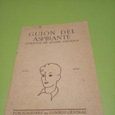 Libros antiguos: GUION DEL ASPIRANTE. Lote 177963127