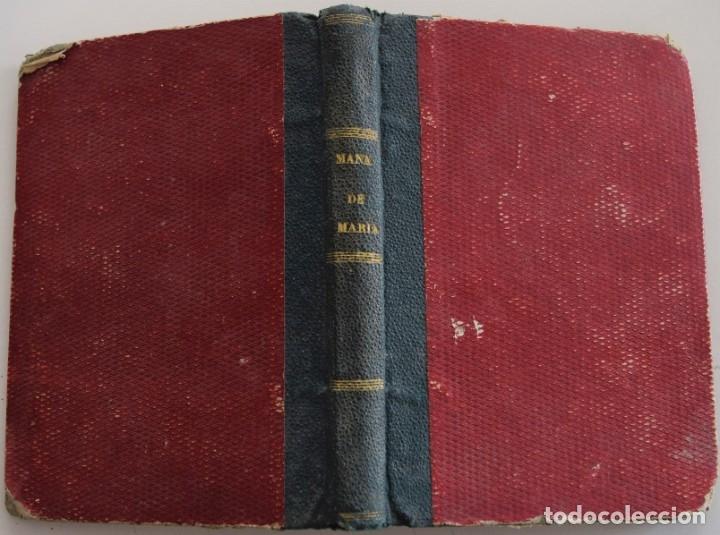 Libros antiguos: MANÁ DE MARÍA, NOVENA COMPLETA EN HONOR DE MARÍA SANTÍSIMA - VALENCIA AÑO 1862 - Foto 2 - 178052018