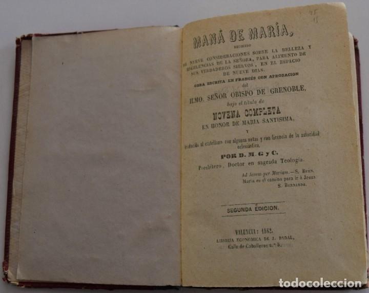 Libros antiguos: MANÁ DE MARÍA, NOVENA COMPLETA EN HONOR DE MARÍA SANTÍSIMA - VALENCIA AÑO 1862 - Foto 3 - 178052018