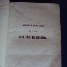 Libros antiguos: (LI-191002)ORACION Y MEDITACION - FRAY LUIS DE GRANADA - 1851. Lote 178112968