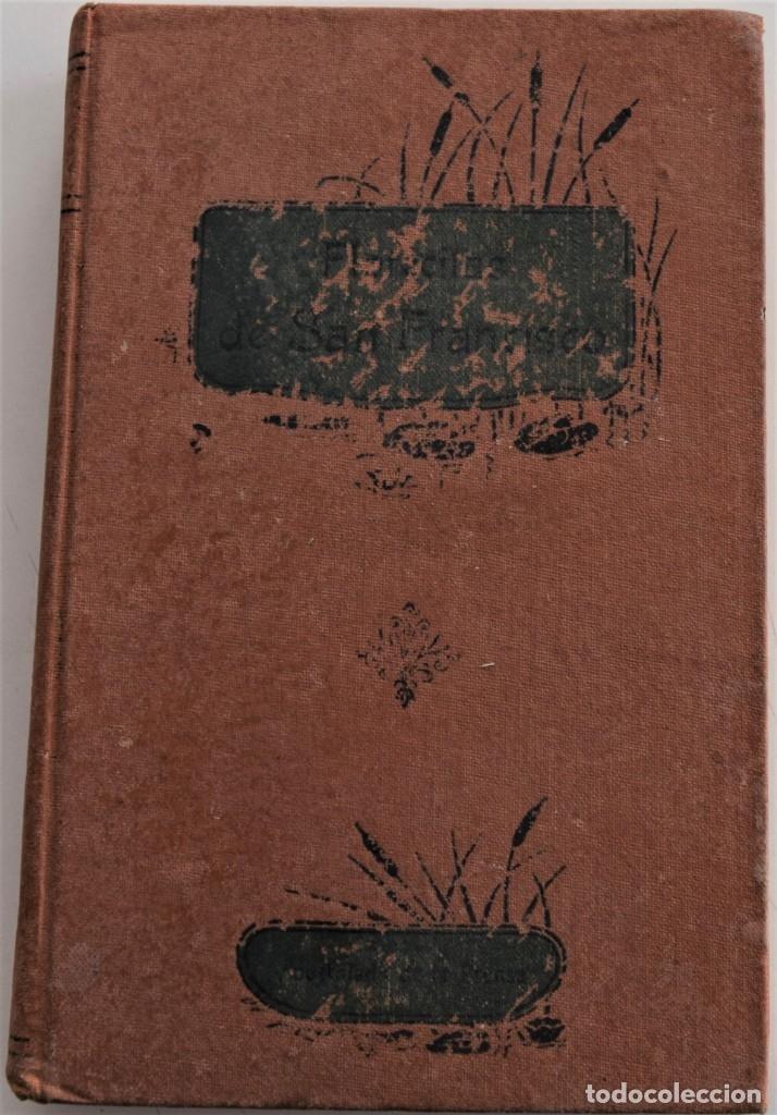 FLORECILLAS DEL GLORIOSO SEÑOR SAN FRANCISCO Y DE SUS FRAILES - PASSERINI - MADRID AÑO 1913 (Libros Antiguos, Raros y Curiosos - Religión)