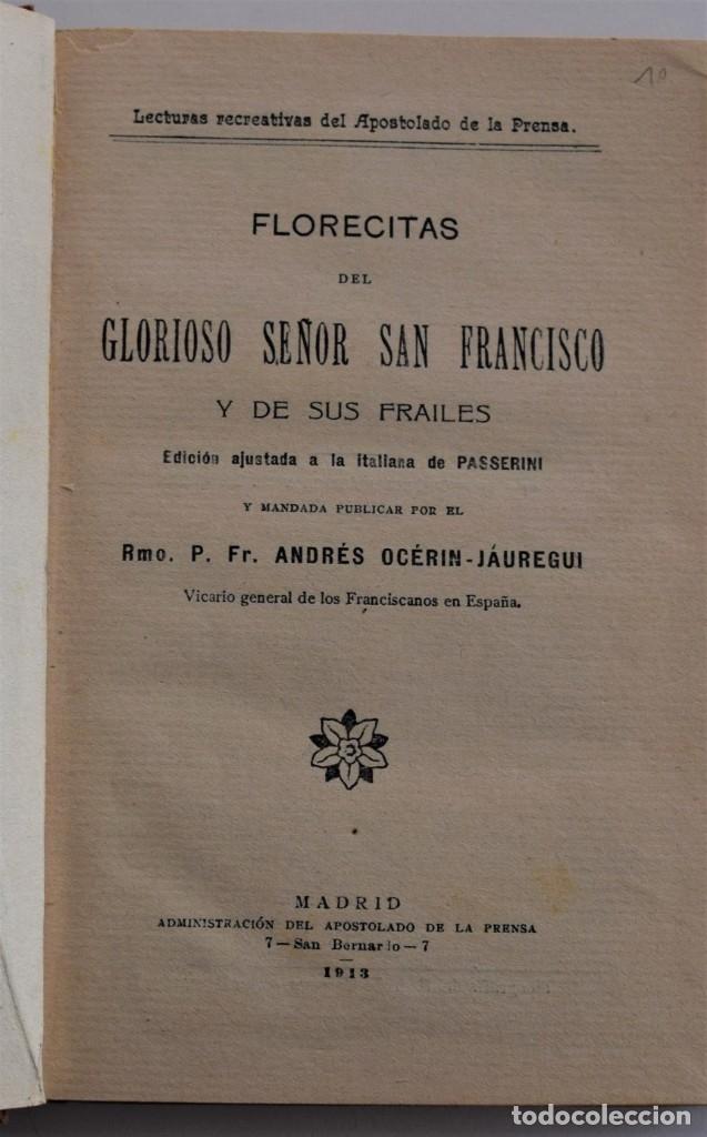 Libros antiguos: FLORECILLAS DEL GLORIOSO SEÑOR SAN FRANCISCO Y DE SUS FRAILES - PASSERINI - MADRID AÑO 1913 - Foto 3 - 178128268