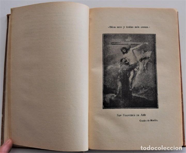Libros antiguos: FLORECILLAS DEL GLORIOSO SEÑOR SAN FRANCISCO Y DE SUS FRAILES - PASSERINI - MADRID AÑO 1913 - Foto 4 - 178128268